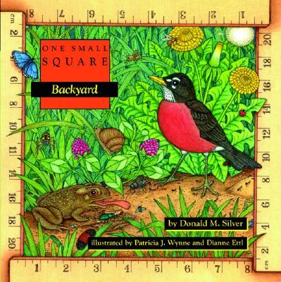 Backyard By Silver, Donald M./ Wynne, Patricia J. (ILT)/ Ettl, Dianne (ILT)