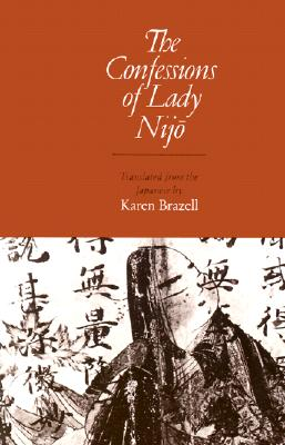 Confessions of Lady Nijo By Brazell, Karen (EDT)